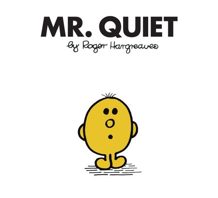 Mr. Quiet (Mr. Men Classic Library) - Roger Hargreaves