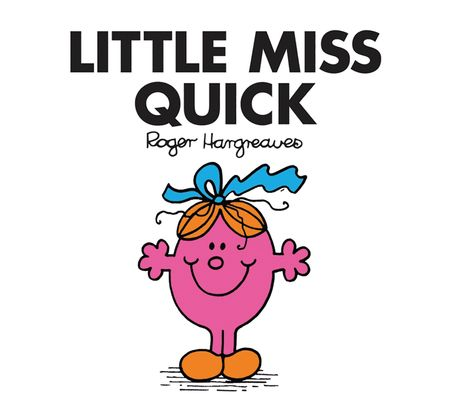 Little Miss Quick (Little Miss Classic Library) - Roger Hargreaves