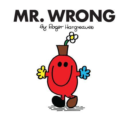 Mr. Wrong (Mr. Men Classic Library) - Roger Hargreaves