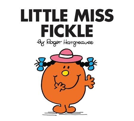 Little Miss Fickle (Little Miss Classic Library) - Roger Hargreaves