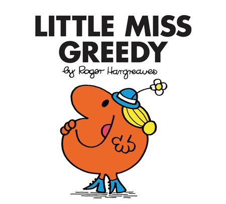 Little Miss Greedy (Little Miss Classic Library) - Roger Hargreaves