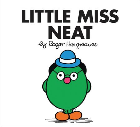 Little Miss Neat (Little Miss Classic Library) - Roger Hargreaves