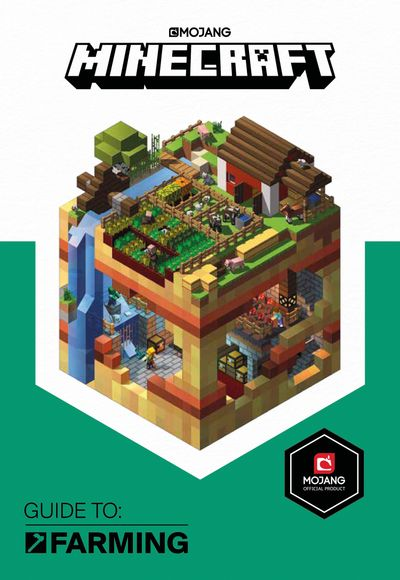 Minecraft Guide to Farming - Mojang AB