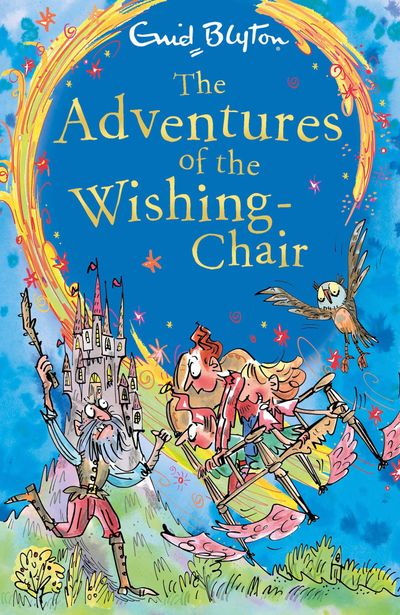 The Adventures of the Wishing-Chair - Enid Blyton