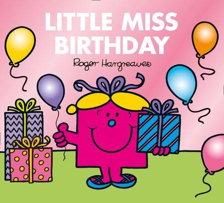 Little Miss Birthday (Mr. Men & Little Miss Celebrations) - Adam Hargreaves