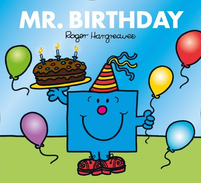 Mr. Birthday - Adam Hargreaves