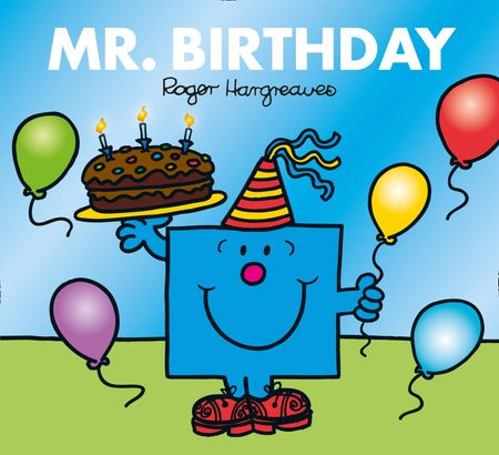 Mr. Birthday - Adam Hargreaves