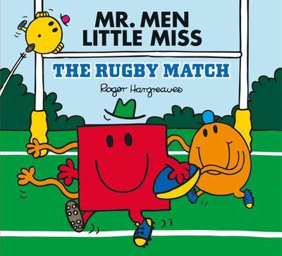 Mr Men: The Rugby Match (Mr. Men & Little Miss Celebrations) - Adam Hargreaves