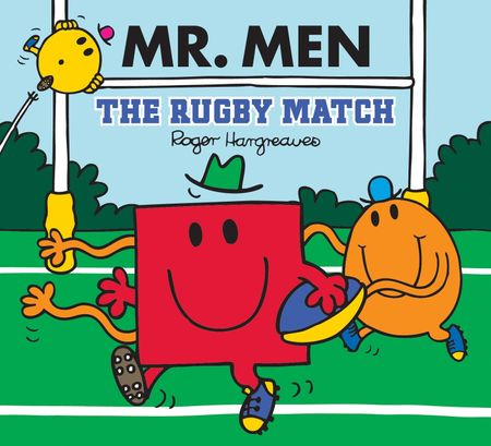 Mr Men: The Rugby Match (Mr. Men & Little Miss Celebrations) - Adam Hargreaves