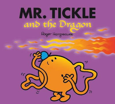 Mr. Tickle and the Dragon (Mr. Men & Little Miss Magic) - Adam Hargreaves