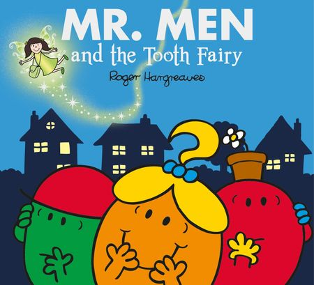 Mr. Men and the Tooth Fairy (Mr. Men & Little Miss Celebrations) - Adam Hargreaves