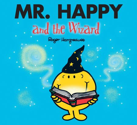 Mr. Happy and the Wizard (Mr. Men & Little Miss Magic) - Adam Hargreaves