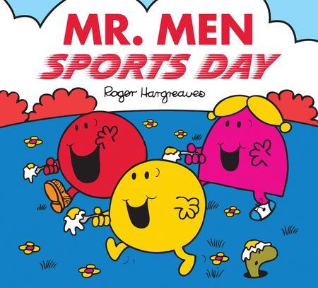 Mr. Men: Sports Day (Mr. Men & Little Miss Celebrations) - Roger Hargreaves