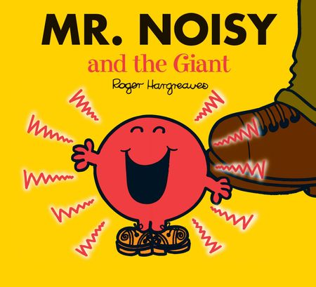 Mr. Noisy and the Giant (Mr. Men & Little Miss Magic) - Adam Hargreaves