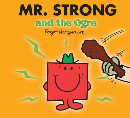 Mr. Strong and the Ogre (Mr. Men & Little Miss Magic) - Adam Hargreaves