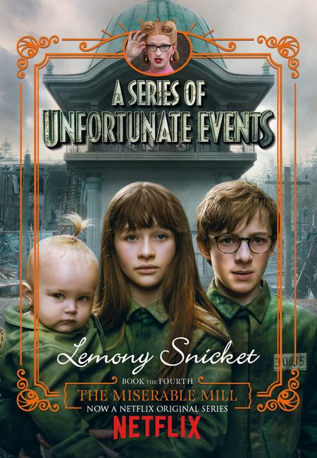 The Miserable Mill (A Series of Unfortunate Events) - Lemony Snicket