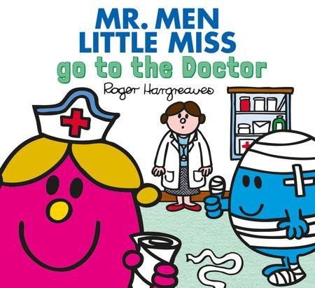 Mr. Men go to the Doctor (Mr. Men & Little Miss Everyday) - Adam Hargreaves