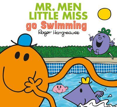 Mr. Men go Swimming (Mr. Men & Little Miss Everyday) - Adam Hargreaves and Roger Hargreaves