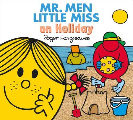 Mr. Men Little Miss on Holiday (Mr. Men & Little Miss Everyday) - Adam Hargreaves