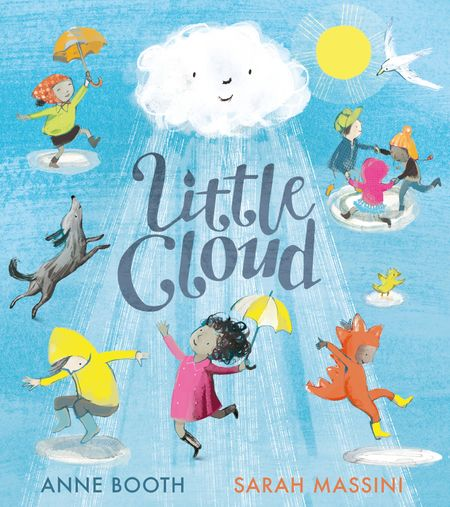 Little Cloud - Anne Booth, Illustrated by Sarah Massini