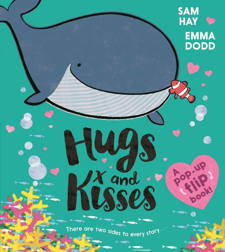 Hugs and Kisses - Sam Hay, Illustrated by Emma Dodd