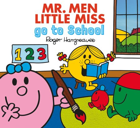 Mr. Men go to School (Mr. Men & Little Miss Everyday) - Adam Hargreaves