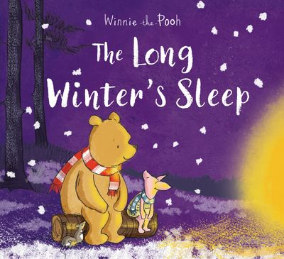 Winnie-the-Pooh: The Long Winter's Sleep - Jane Riordan