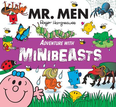 Mr. Men Adventure with Minibeasts (Mr. Men and Little Miss Adventures) - Adam Hargreaves, Illustrated by Adam Hargreaves