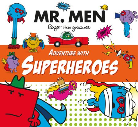Mr. Men Adventure with Superheroes (Mr. Men and Little Miss Adventures) - Adam Hargreaves