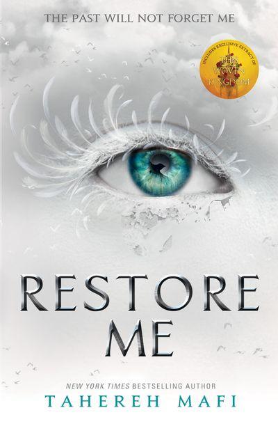 Restore Me (Shatter Me) - Tahereh Mafi