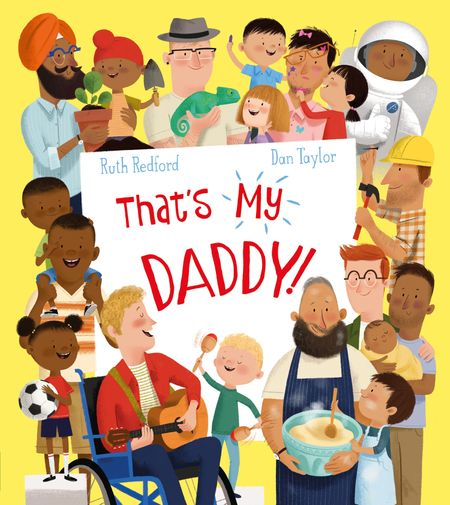 That's My Daddy! - Ruth Redford