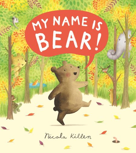 My Name is Bear - Nicola Killen