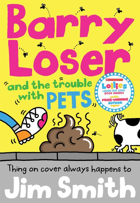 Barry Loser and the trouble with pets - Jim Smith