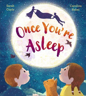 Once You're Asleep - Sarah Coyle