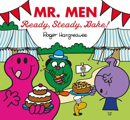 Mr Men: Ready, Steady, Bake! (Mr. Men & Little Miss Celebrations) - Adam Hargreaves