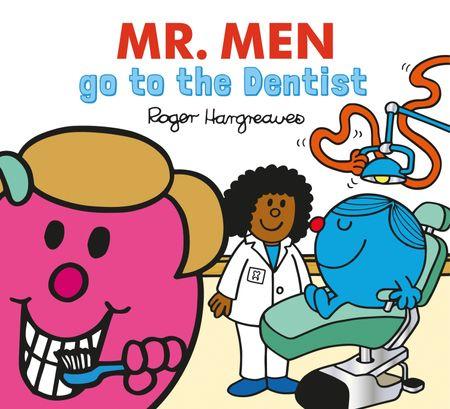 Mr. Men go to the Dentist (Mr. Men & Little Miss Everyday) - Adam Hargreaves