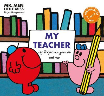 Mr Men: My Teacher (Mr. Men and Little Miss Picture Books) -