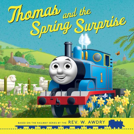 Thomas and the Spring Surprise (Thomas & Friends Picture Books) (Thomas & Friends Picture Books) - Rev. W. Awdry