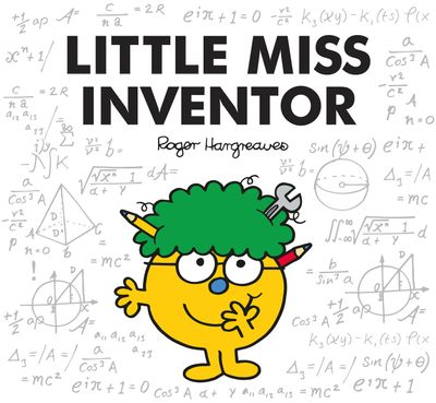 Little Miss Inventor - Adam Hargreaves