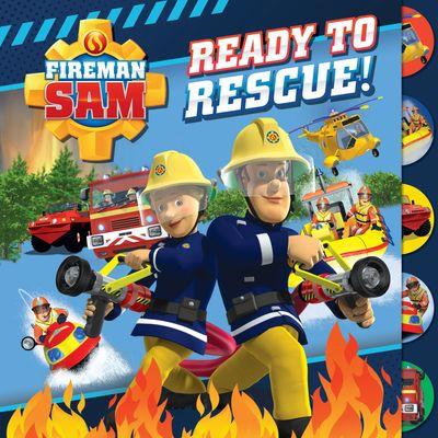 Fireman Sam: Ready to Rescue (Tabbed Board) - Egmont Publishing UK