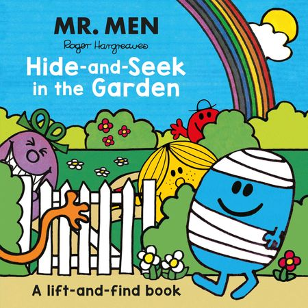 Mr. Men: Hide-and-Seek in the Garden (A Lift-and-Find book) - Roger Hargreaves, Illustrated by Roger Hargreaves