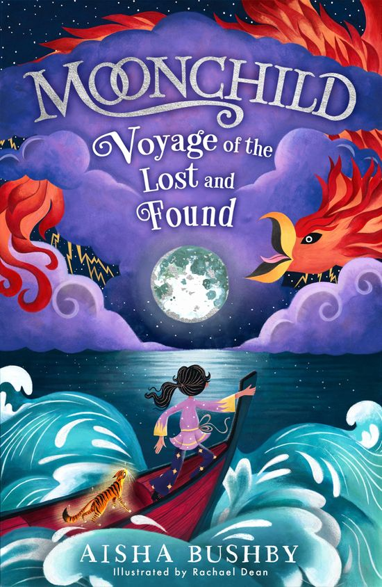 Moonchild: Voyage of the Lost and Found - Aisha Bushby, Illustrated by Rachael Dean