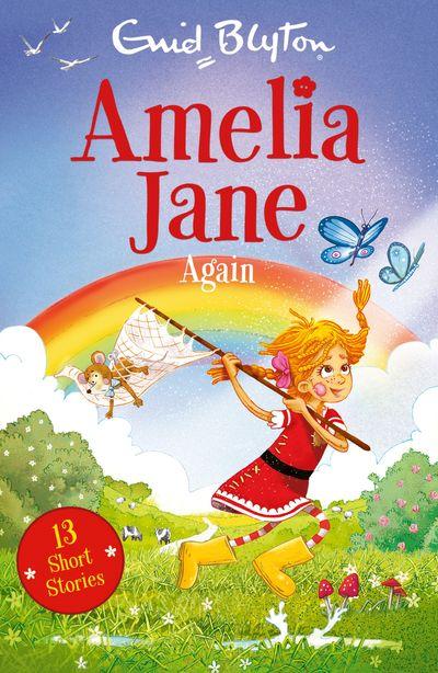Amelia Jane Again (Amelia Jane) - Enid Blyton