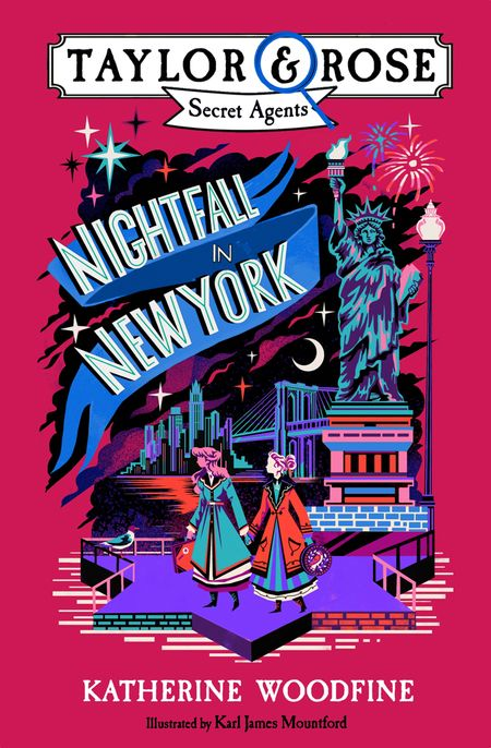 Nightfall in New York (Taylor and Rose Secret Agents) - Katherine Woodfine