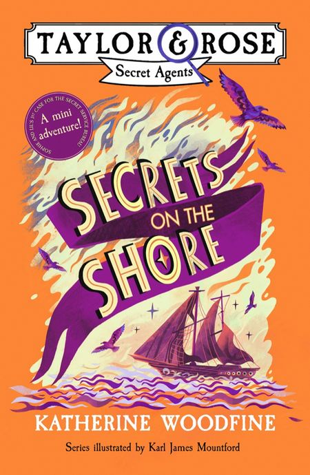 Secrets on the Shore (Taylor and Rose mini adventure) - Katherine Woodfine