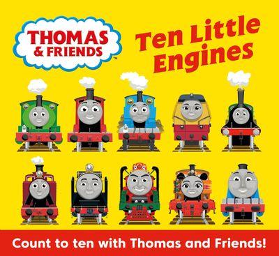 Thomas & Friends: Ten Little Engines - Rev. W. Awdry, Illustrated by Dan Crisp