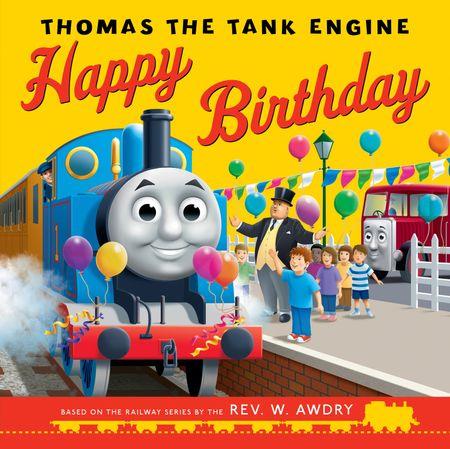 Thomas & Friends: Happy Birthday, Thomas! - Rev. W. Awdry, Illustrated by Robin Davies