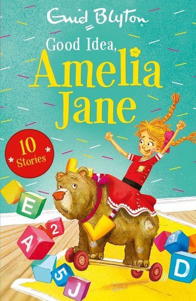 Good Idea, Amelia Jane (Amelia Jane) - Enid Blyton