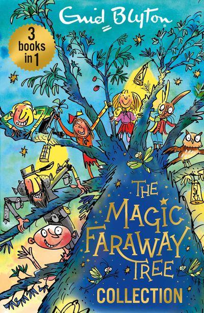 The Magic Faraway Tree Collection (The Magic Faraway Tree) - Enid Blyton