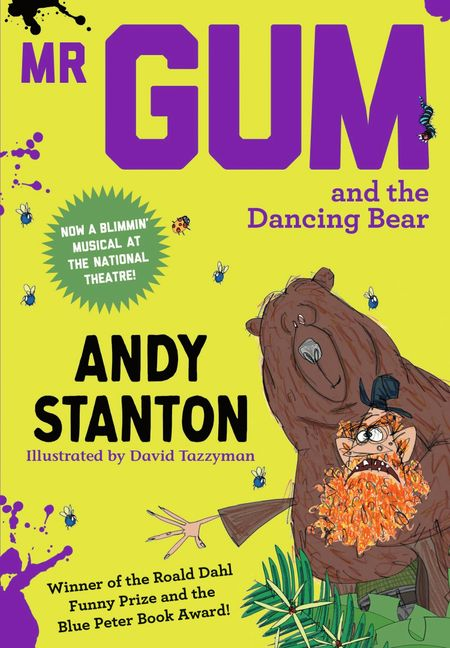 Mr Gum and the Dancing Bear - Andy Stanton, Illustrated by David Tazzyman